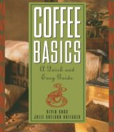 Coffee Basics: A Quick and Easy Guide
